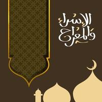 papel de arte de fondo islámico árabe de isra 'y mi'raj. isra y mi'raj ilustración de arte vectorial vector