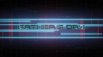 texte d & # 39; animation fête des pères et fond d & # 39; animation cyberpunk avec matrice informatique, nombres et lignes de néon