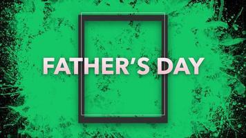 giorno di padri di testo di animazione su sfondo verde moda e minimalismo con spruzzi di pennello video