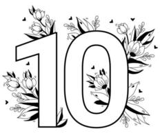 Flower number. Decorative floral pattern numbers ten. Big 10 with flowers, buds, branches, leaves and hearts. Vector illustration on white background. Line, outline. For greeting cards, design, decor