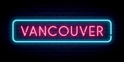 Vancouver neon sign. Bright light signboard. Vector banner.