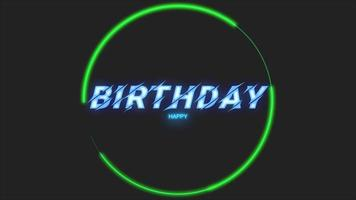 Animation text Happy Birthday and motion abstract green neon circle, disco background video