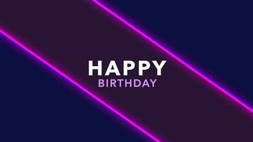 Animation text Happy Birthday and motion abstract purple neon lines, disco background video