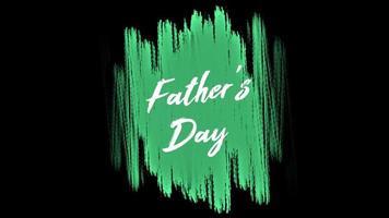 animação texto dia dos pais sobre moda verde e fundo de pincel