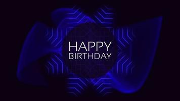 Animation text Happy Birthday and motion abstract blue neon lines, disco background video