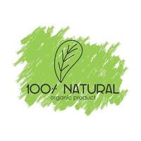 Vector logo with the inscription 100 natural organic product with a decorative element on a green eco background