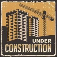 Under Construction Building Signage Poster Retro Rustic Vector