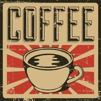 Coffee retro classic rustic vintage poster vector
