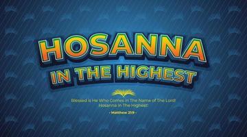 Hosanna in The Highest Text Effect vector