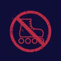 No hay señales de patines con textura vector
