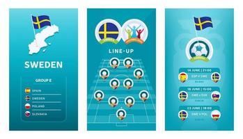 Conjunto de banner vertical de fútbol europeo 2020 para redes sociales. Bandera del grupo e de Suecia con mapa isométrico, bandera, calendario de partidos y alineación en el campo de fútbol vector