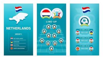 Conjunto de banner vertical de fútbol europeo 2020 para redes sociales. Bandera del grupo c de los Países Bajos con mapa isométrico, bandera pin, calendario de partidos y alineación en el campo de fútbol vector