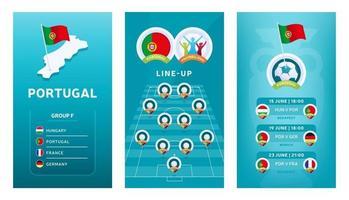 Conjunto de banner vertical de fútbol europeo 2020 para redes sociales. Bandera del grupo f de Portugal con mapa isométrico, bandera pin, calendario de partidos y alineación en el campo de fútbol vector