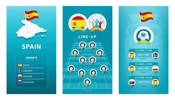 Conjunto de banner vertical de fútbol europeo 2020 para redes sociales. Bandera del grupo e de España con mapa isométrico, bandera pin, calendario de partidos y alineación en el campo de fútbol vector