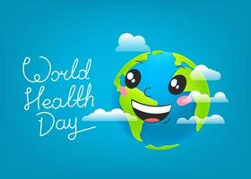 World Health Day celebration card. Smiling Earth with lettering inscription vector