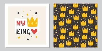 mi rey. Plantilla de diseño de tarjeta de felicitación de vacaciones de San Valentín. coronas amarillas vector