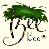 Spring lettering composition has the inscription -Bee-. Greens, bees and bumblebees on a pale yellow background vector