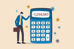 Money loss in Coronavirus COVID-19 crisis, entrepreneur or company cannot pay for debt and bankruptcy concept, poor depressed businessman standing with calculator negative numbers and virus pathogen. vector