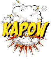 Word Kapow on comic cloud explosion background vector