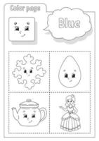 Coloring book blue. Learning colors. Flashcard for kids. Cartoon characters. Picture set for preschoolers. Education worksheet. Vector illustration.