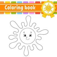 Coloring book for kids with sun. Cheerful character. Vector illustration. Cute cartoon style. Black contour silhouette. Isolated on white background.