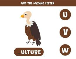 Find missing letter with cute cartoon vulture. vector