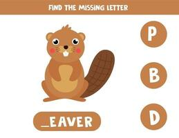 Find missing letter and write it down. Cute cartoon beaver. vector