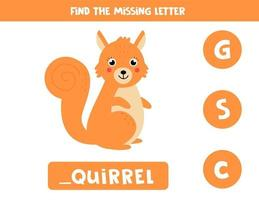 Find missing letter and write it down. Cute cartoon squirrel. vector