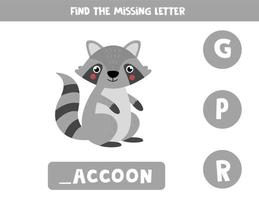Find missing letter and write it down. Cute gray raccoon. vector