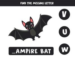 Find missing letter with cute cartoon vampire bat. vector
