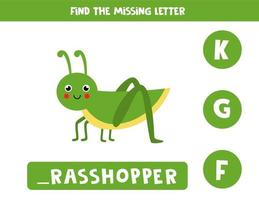 Find missing letter with cute grasshopper. Spelling worksheet. vector