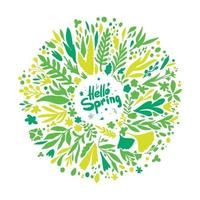 Hello Spring wreath with leaves and flowers. round spring plants in green and yellow. vector