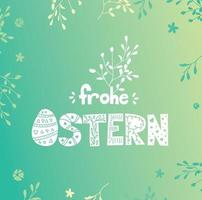german Easter Postcard. Colorful spring poster or banner. Frohe Ostern. vector
