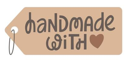 Handmade with love price tag. Vector illustration of hand drawn modern lettering. San serif typography. to print on label, badge, sign, mark or card. Simple design element for crafters.