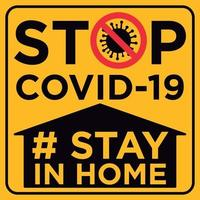 Stop Covid-19 Stay in Home warning sign vector