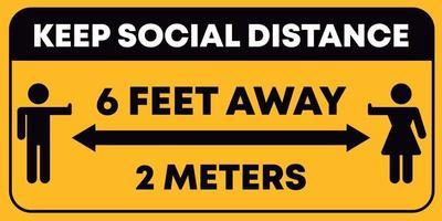 Keep social distance six feet warning sign vector