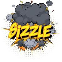 Word Sizzle on comic cloud explosion background vector