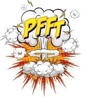 PFFT text on comic cloud explosion isolated on white background vector