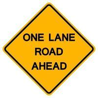 Signo de símbolo de carretera de tráfico de un carril por delante aislado sobre fondo blanco, ilustración vectorial