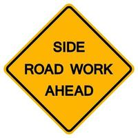 Side Road Work Ahead Traffic Road Symbol Sign Isolate on White Background,Vector Illustration vector