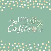 tarjeta de felicitación de pascua feliz. Fondo de vacaciones de primavera con huevos y letras manuscritas felices pascuas sobre fondo retro. vector