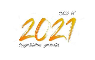 Class of 2021. The concept for graduation design. Congratulation card with lettering text on white background. Vector. vector