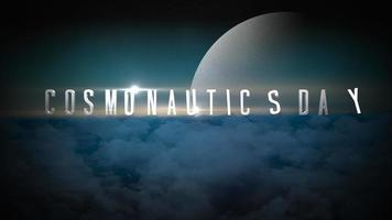 Animation closeup Cosmonautics Day text with motion planet and magic clouds in galaxy