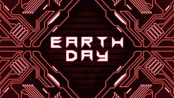 Animation closeup Earth Day text  with abstract lines and red motherboard