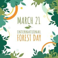 March 21 International Day of the Forest. Greeting card, banner or poster on save forests and environment scenery. Vector Illustration