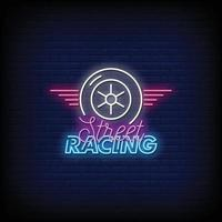 Street Racing Neon Signs Style Text Vector
