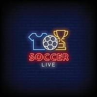 Soccer Live Neon Signs Style Text Vector