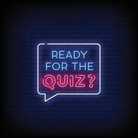Ready for the Quiz Neon Signs Style Text Vector
