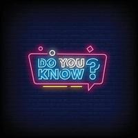 Do You Know Neon Signs Style Text Vector