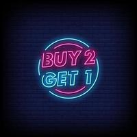 Buy 2 Get 1 Neon Signs Style Text Vector
